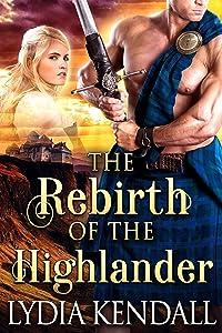 The Rebirth of the Highlander