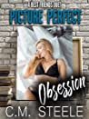 Picture Perfect Obsession (A Best Friends Duet Book 1)