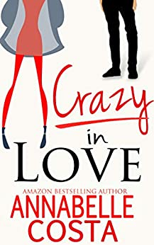 Crazy in Love (Matt & Anna, #1)