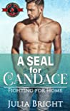 A SEAL for Candace (Special Forces: Operation Alpha / Fighting for Home #1)