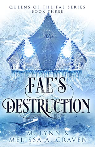 Fae's Destruction