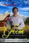The Substitute Groom: Mail Order Brides of Nebraska