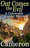 Out Comes the Evil (Alex Duggins Mystery #2)