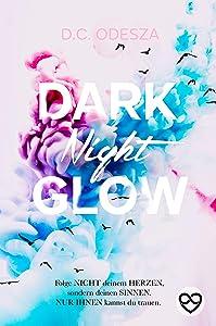 DARK Night GLOW: Geheimer Liebesroman (Glow Reihe 1)