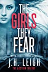 The Girls They Fear: A Twisted, Captivating Thriller (THE AUCTION TRILOGY Book 3)