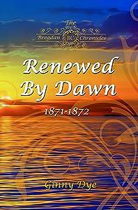 Renewed By Dawn (Bregdan Chronicles #16)