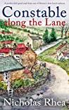 CONSTABLE ALONG THE LANE a perfect feel-good read from one of Britain's best-loved authors (Constable Nick Mystery Book 7)