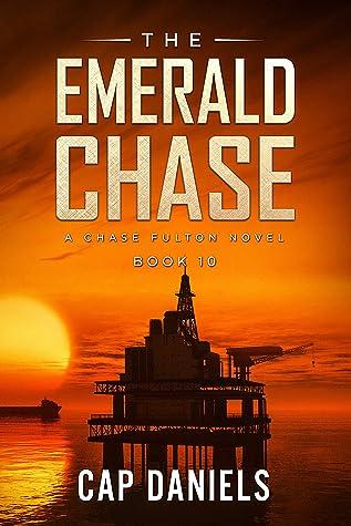 The Emerald Chase: A Chase Fulton Novel