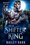 Her Shifter King (Moon Cursed, #1)