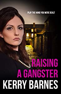 Raising A Gangster