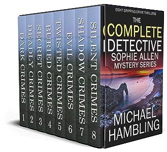 The Complete Detective Sophie Allen Mystery Series (DCI Sophie Allen #1-8)