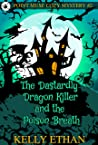 The Dastardly Dragon Killer and the Poisoned Breath (Point Muse #2)