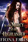 At the Mercy of the Highlander: Scottish Medieval Highlander Romance