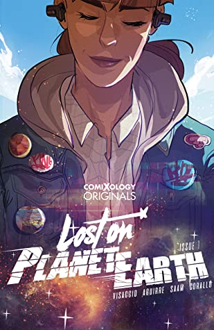 Lost On Planet Earth (comiXology Originals) #1