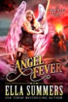 Angel Fever (Immortal Legacy #3)