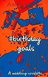 #birthdaygoals