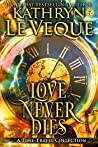 Love Never Dies: A Time-Travel Romance Bundle