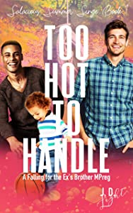 Too Hot to Handle (Salacious Summer Singe #1)