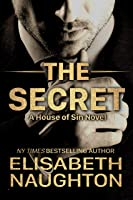 The Secret (House of Sin Book 1)