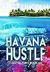 Havana Hustle (Coastal Fury #6)