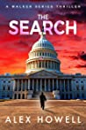 The Search: A Walker Series Thriller (Mason Walker Book 1)