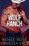 Wild (Wolf Ranch, #2)