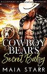 Cowboy Bear's Secret Baby (Billionaire Bear Rancher Brothers Book 1)