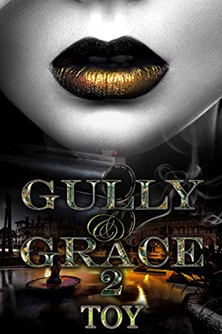 Gully & Grace 2