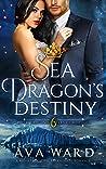 Sea Dragon's Destiny (Royal Dragon Shifters of Morocco, #6)