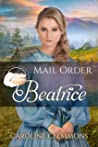 Mail Order Beatrice (Widows, Brides, and Secret Babies #10)