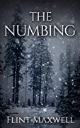 The Numbing (Whiteout Book 3)