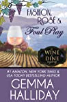 Fashion, Rosé & Foul Play (Wine & Dine Mysteries Book 6)