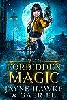 Forbidden Magic (Stolen Magic, #4)