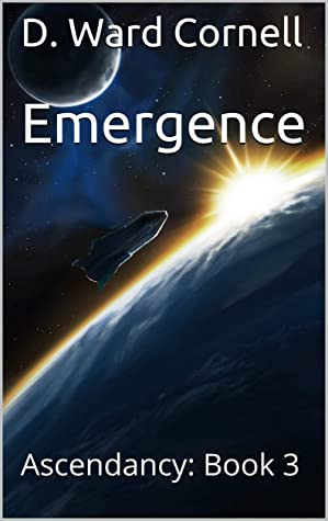Emergence: Ascendancy: Book 3