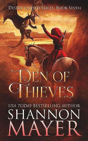Den of Thieves (Desert Cursed Series, # 7)