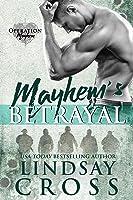Mayhem's Betrayal (Operation Mayhem Book 5)