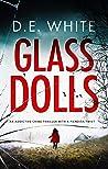 GLASS DOLLS an addictive crime thriller with a fiendish twist
