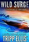 Wild Surge: A Coastal Caribbean Adventure (Tyson Wild Thriller Book 14) ebook review