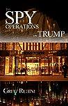 The Spy Operations on Trump