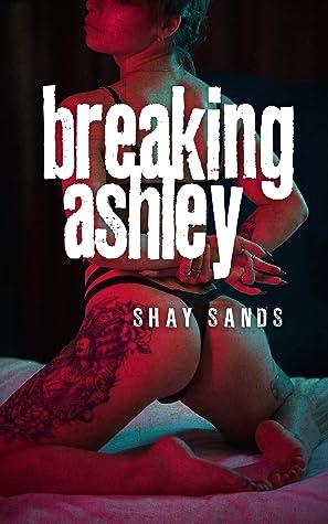 Breaking Ashley