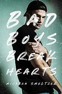 Bad Boys Break Hearts