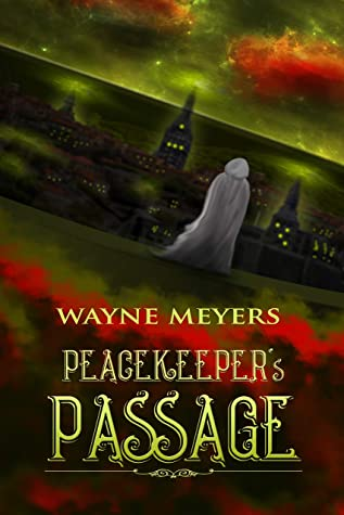 PEACEKEEPER'S PASSAGE: a YA Fantasy Coming-of-Age Adventure