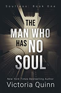 The Man Who Has No Soul (Soulless, #1)