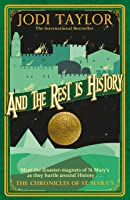 And the Rest is History (The Chronicles of St. Mary's #8)