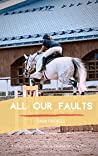 All Our Faults