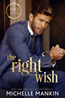 The Right Wish (Once Upon A Rock Star #2)