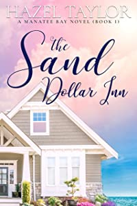 The Sand Dollar Inn 1 (Manatee Bay, #1)