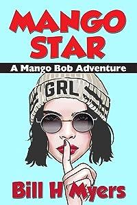 Mango Star: A Mango Bob Adventure