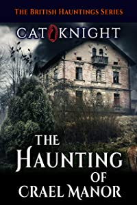 The Haunting of Crael Manor