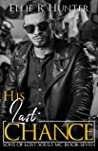 His Last Chance (Sons of Lost Souls MC, #7)